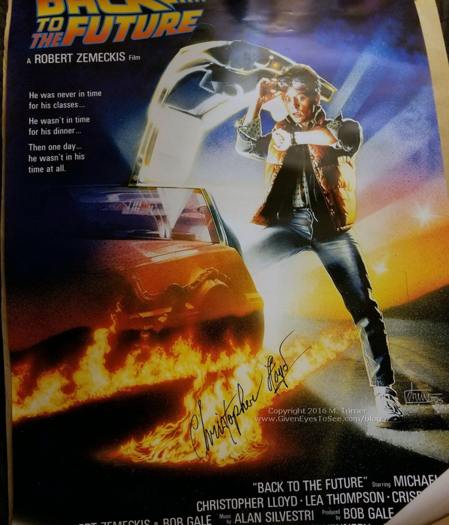 My Christopher Lloyd signed Back to the Future poster!